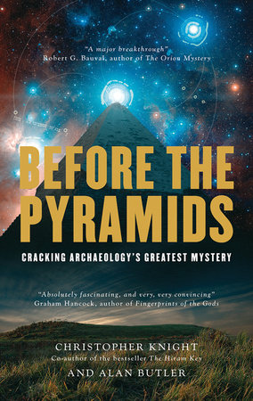 Before the Pyramids by Christopher Knight and Alan Butler