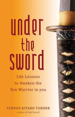 Under the Sword by Vernon Kitabu Turner