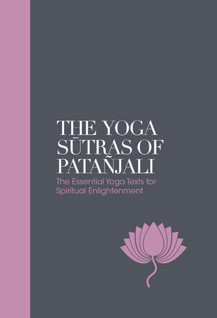 The Yoga Sutras of Patanjali by