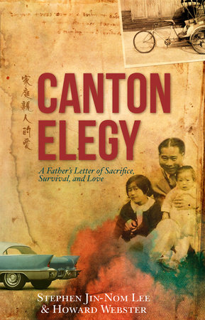 Canton Elegy by Stephen Lee and Howard Webster