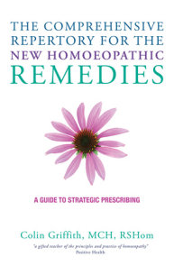 The Comprehensive Repertory for the New Homeopathic Remedies