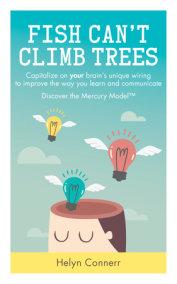 Fish Can't Climb Trees