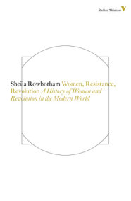 Women, Resistance and Revolution