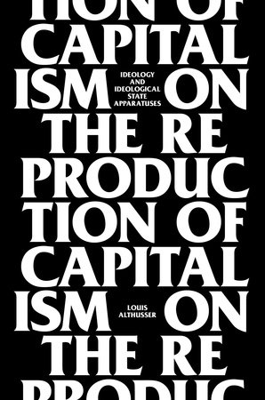 On The Reproduction Of Capitalism by Louis Althusser