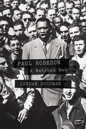Paul Robeson by Jordan Goodman