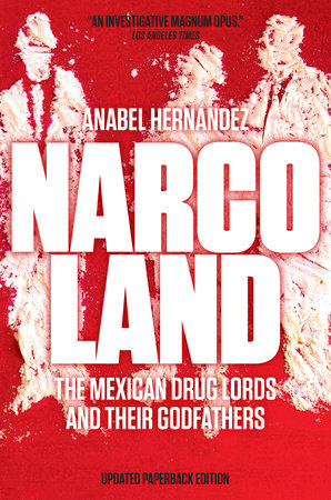 Narcoland by Anabel Hernandez