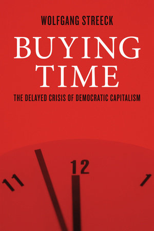 Buying Time by Wolfgang Streeck