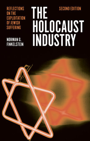The Holocaust Industry by Norman G. Finkelstein
