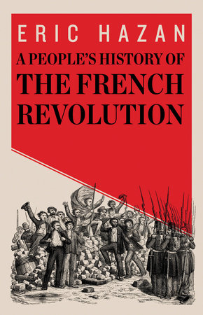 A People's History of the French Revolution by Eric Hazan