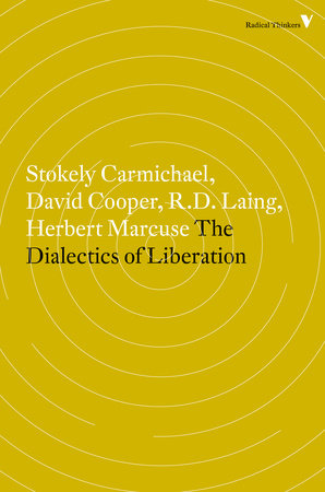 The Dialectics of Liberation by David Cooper
