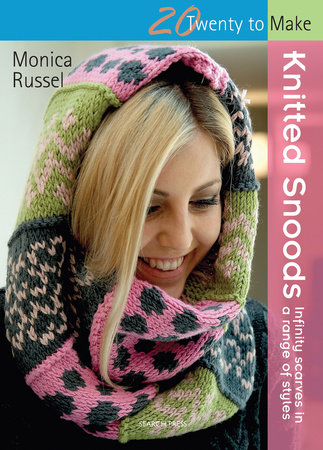 Knitted Snoods By Monica Russel Penguinrandomhouse