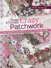 Hand-Stitched Crazy Patchwork