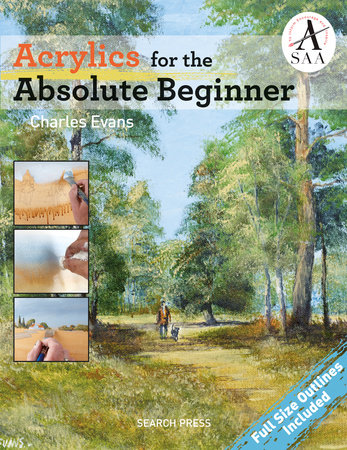 Acrylics for the Absolute Beginner