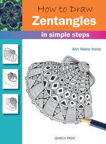 How to Draw: Zentangles in Simple Steps
