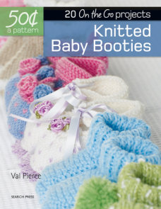 50 Cents a Pattern: Knitted Baby Booties