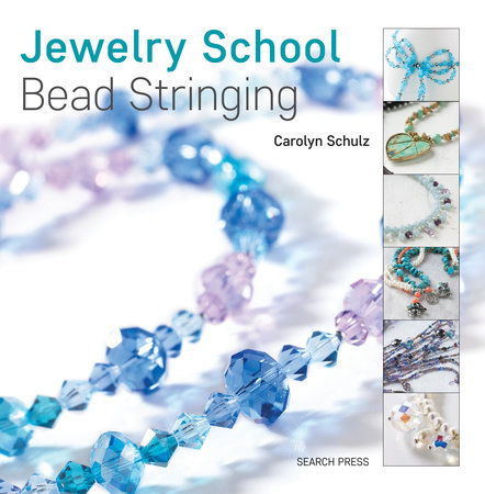 Jewelry School: Bead Stringing by Caroline Schulz