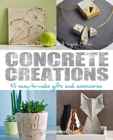 Concrete Creations by Marion Dawidowski
