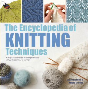 Encyclopedia of Knitting Techniques, The