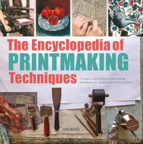 Encyclopedia of Printmaking Techniques, The