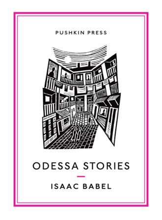 Odessa Stories by Isaac Babel