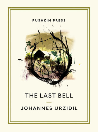 The Last Bell by Johannes Urzidil