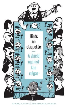 Hints on Etiquette by