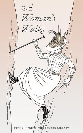 A Woman's Walks by Lady Colin Campbell