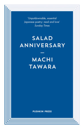 Salad Anniversary by Machi Tawara