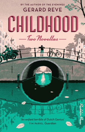 Childhood: Two Novellas