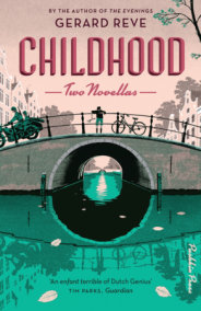 Childhood: Two Novellas