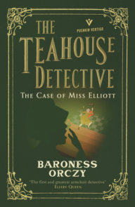 The Case of Miss Elliott: The Teahouse Detective