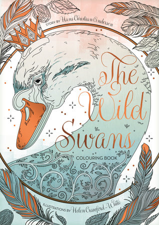 The Wild Swans Colouring Book by Helen Crawford-White