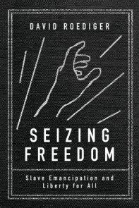 Seizing Freedom