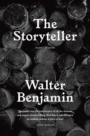 The Storyteller by Walter Benjamin