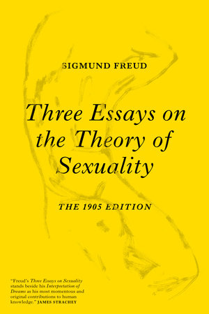 sigmund freud three essays on the theory of sexuality online