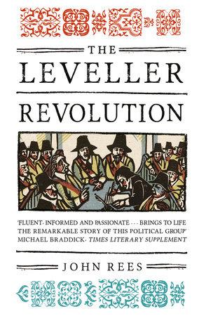 The Leveller Revolution by John Rees
