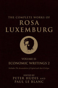 The Complete Works of Rosa Luxemburg, Volume II
