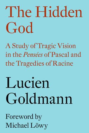 The Hidden God by Lucien Goldmann