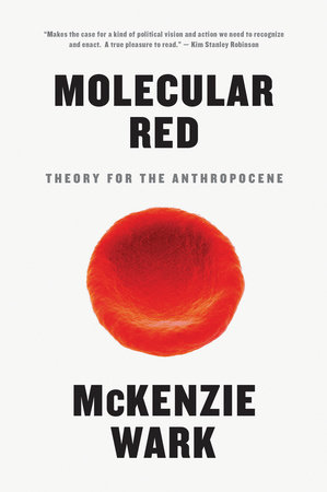 Molecular Red by McKenzie Wark