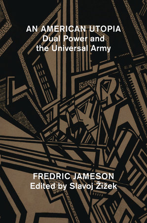 An American Utopia by Fredric Jameson
