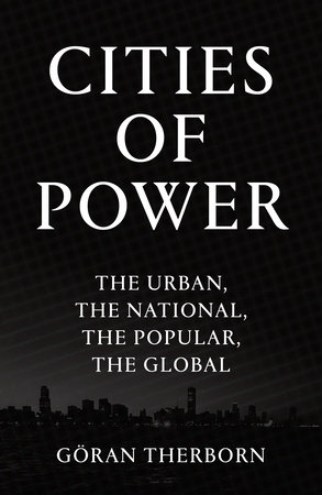Cities of Power by Goran Therborn