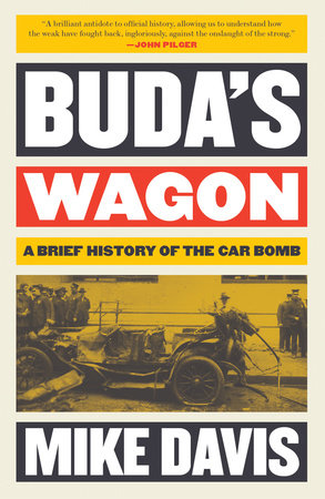 Buda's Wagon by Mike Davis