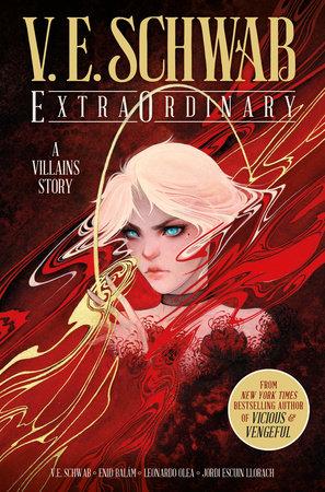 ExtraOrdinary by V. E. Schwab: 9781785865886 | PenguinRandomHouse.com: Books