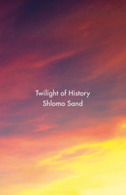Twilight of History