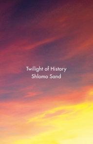 Twilight of History