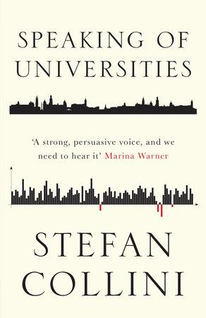 Speaking of Universities by Stefan Collini