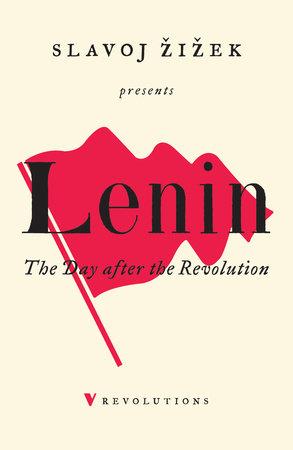 Lenin 2017 by V. I. Lenin and Slavoj Zizek