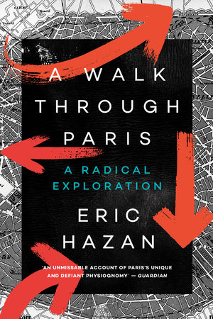 A Walk Through Paris by Eric Hazan