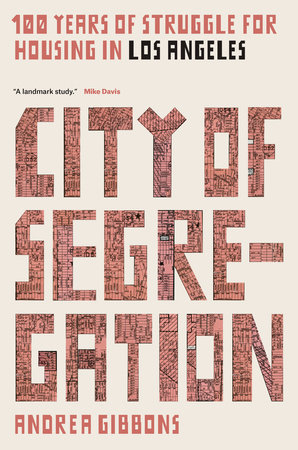 City of Segregation by Andrea Gibbons