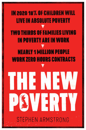 The New Poverty by Stephen Armstrong
